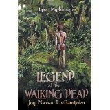 Legend of the Walking Dead: Igbo Mythologies (2/4)